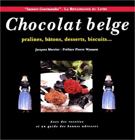 Chocolat belge, pralines, bâtons, desserts, biscuits.
