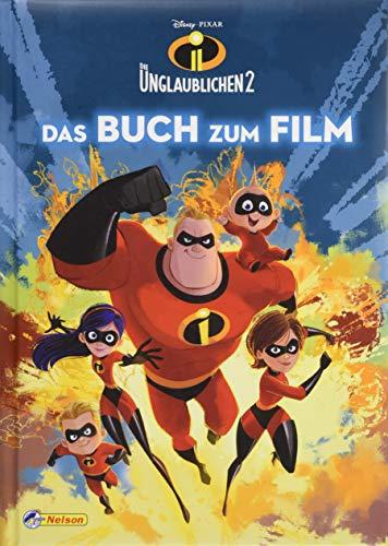 Disney Die Unglaublichen 2: Das Buch zum Film (Disney Buch zum Film)