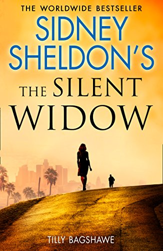 Sidney Sheldon's The Silent Widow: A gripping new thriller for 2018 with killer twists and turns (English Edition)