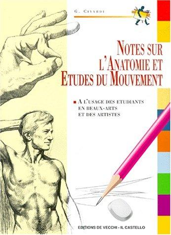 Notes sur l'anatomie et études du mouvement. Notes d'anatomie et de figuration par Giovanni Civardi