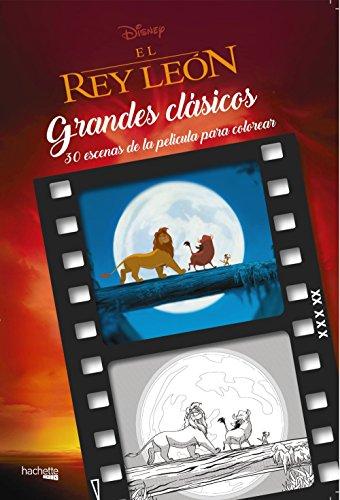Grandes clásicos Disney para colorear-El rey león (Hachette Heroes - Disney - Colorear)