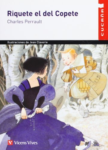 Riquete el del Copete (Spanish Edition) by Charles Perrault (2003-12-12)