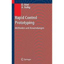 Rapid Control Prototyping: Methoden und Anwendungen