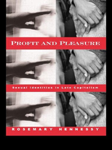 profit-and-pleasure-sexual-identities-in-late-capitalism
