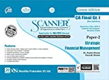 Scanner CA Final Group-I (New Syllabus) Paper-2 Strategic Financial Management (Edition : January 2020)