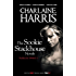 True Blood Omnibus II: Dead to the World, Dead as a Doornail, Definitely Dead (Sookie Stackhouse Omnibus Book 2)
