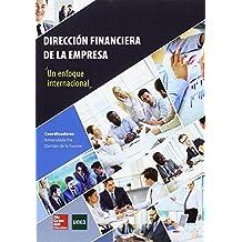 Dirección Financiera De La Empresa. Un Enfoque Internacional