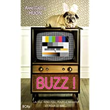 Buzz ! (French Edition)