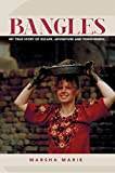 Bangles: My True Story of Escape, Adventure and Forgiveness. (Bangles Series Book 1) (English Edition)