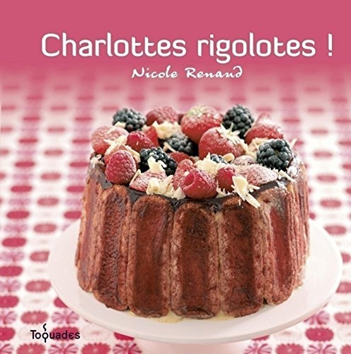 Charlottes rigolotes ! (TOQUADES)