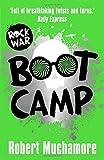 boot camp book 2 rock war by robert muchamore 2016 03 10