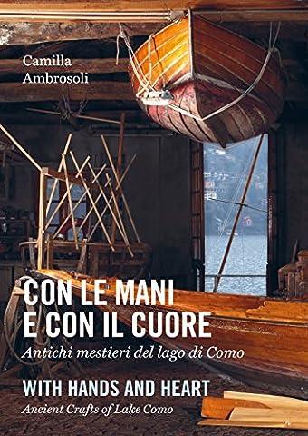 Lago Di Como - Con le mani e con il cuore.