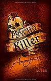'Psycho Killer: Thriller' von Anonymus