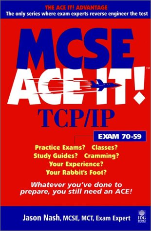 MCSE TIP/IP Ace it! (MCSE Ace it) por Jason Nash