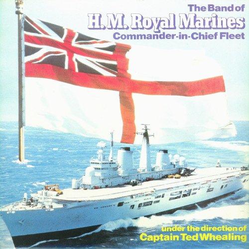 The Band of H.M. Royal Marines...