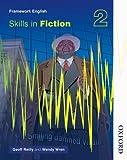 Nelson Thornes Framework English 2. Skills in Fiction