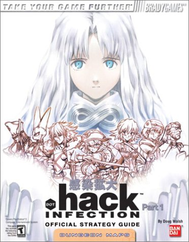 .hack Official Strategy Guide (Official Strategy Guides (Bradygames)) (Dot Video Games Hack)
