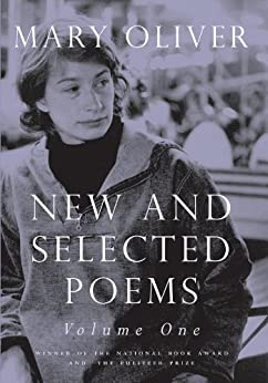 New and Selected Poems, Volume One par [Oliver, Mary]