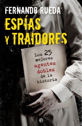 Espías y traidores (Fuera de colección) por Fernando Rueda