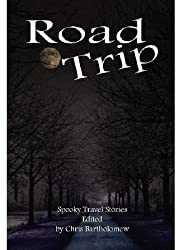 Road Trip (Spooky Travel Stories)