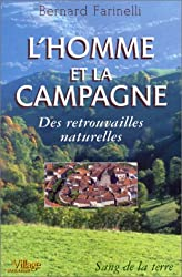 L'Homme et la Campagne : Des Retrouvailles Naturelles