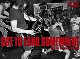 Got to land somewhere: punk and hardcore live-shots (Popbiographien)