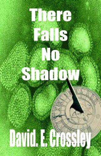 There falls no shadow shadows book 1 ebook david e crossley there falls no shadow shadows book 1 by e crossley david fandeluxe Epub