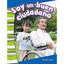 Soy un buen ciudadano (I Am a Good Citizen) (Social Studies Readers : Content and Literacy)