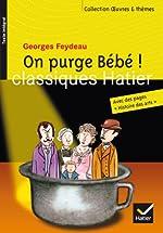 On purge Bébé ! de Georges Feydeau