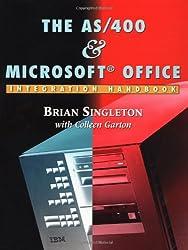 The AS/400 & Microsoft Office Integration Handbook