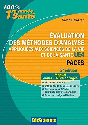Evaluation des méthodes d'analyse appliquées aux sciences de la vie et de la santé - UE4 - 2ed (Hors collection)