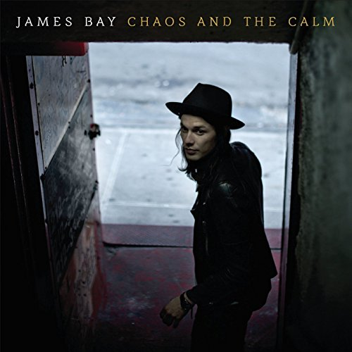 James Bay: Chaos And The Calm (Audio CD)