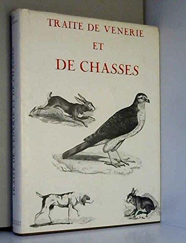 Traité de vènerie et de chasses... par Charles-Jean Goury de Champgrand