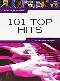 Really Easy Piano: 101 Top Hits: Songbook für Klavier