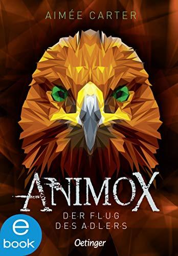 Animox. Der Flug des Adlers -