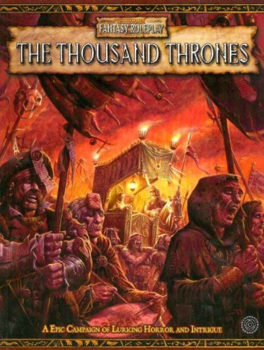 The Thousand Thrones Campaign (Warhammer Fantasy Roleplay) by Ronin Green (4-Apr-2008) Paperback