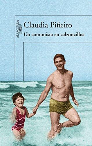 Un Comunista En Calzoncillos