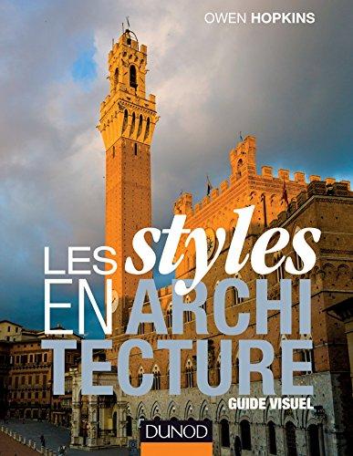 Les styles en architecture : Guide visuel par Owen Hopkins