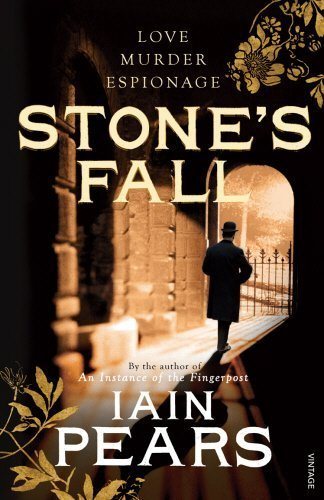 Stone's Fall 1st Paperback Editio edition by Pears, Iain (2010) Paperback