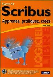 Scribus: Apprenez, pratiquez, créez
