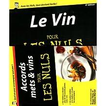 Vin, 6e Pour les Nuls + Livret accords mets et vins