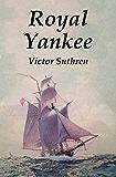 Royal Yankee (Mainwaring Series Book 1)