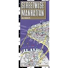 Streetwise Manhattan Map - Laminated City Center Street Map of Manhattan, New York