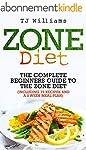 Zone Diet: The Ultimate Beginners Gui...