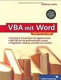VBA mit Word: Für Word 2003, XP, 2000 und 97; über 500 Tipps und Tricks für Ihr Layout (Galileo Computing) - Andreas Janka