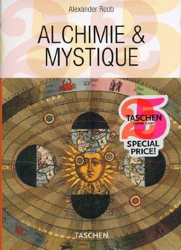 Alchimie et mystique : Le cabinet hermétique par Alexander Roob