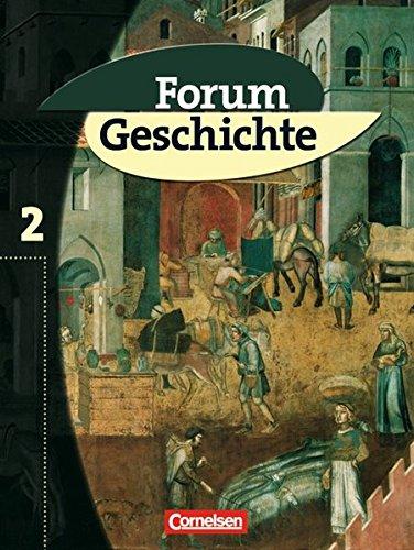 Forum Geschichte, Allgemeine Ausgabe, Bd.2, Das Mittelalter und der Beginn der Neuzeit
