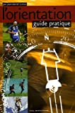 L'orientation - Guide pratique