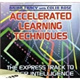 Accelerated Learning Techniques de Brian Tracy & Colin Rose (Nightingale Conant)