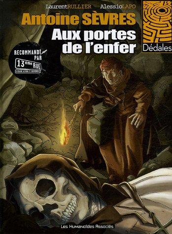 Antoine Sèvres, Tome 2 : Aux portes de l'enfer